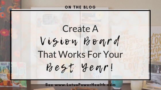 Create a Vision Board That Works For Your Best Year