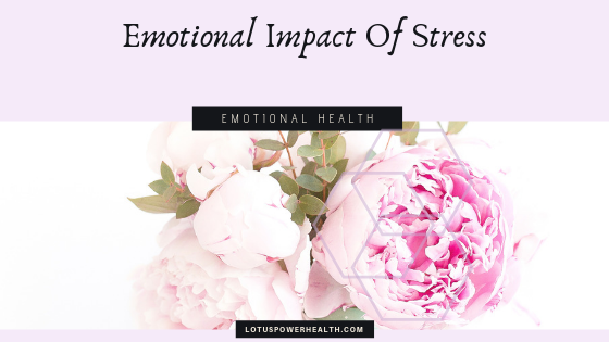 Emotional Impact Of Stress
