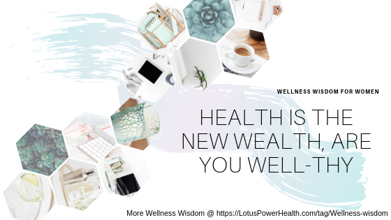 Health Is The New Wealth, Are You Well-thy