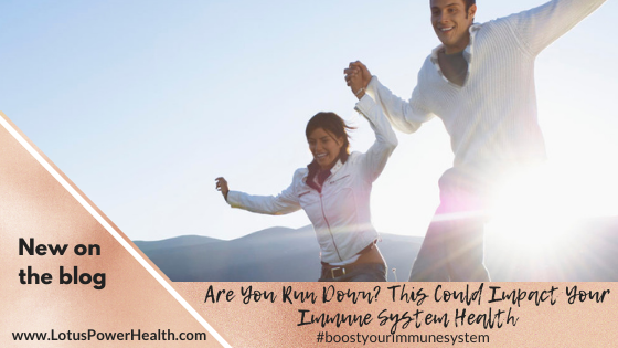 Are You Run Down? This Could Impact Your Immune System Health
